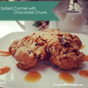Salted Carmel Chocolate Chunk Cookies | Sassy Southern Yankee