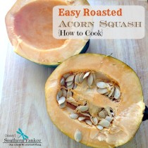 Easy Roasted Acorn Squash {How to Cook} from Sassy Southern Yankee